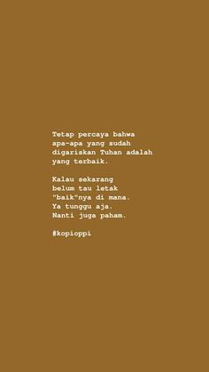 Quotes Lucu, Cinta Quotes, Quotes Galau, Text Quotes, Poem Quotes, Qoutes, Life Quotes, Positive Quotes, Motivational Quotes