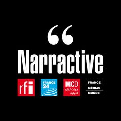 Narractive – Les webdocumentaires de FRANCE 24 et RFI