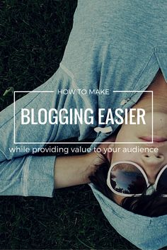 Discover how you can make blogging easier while also providing ongoing valuable content to your loyal audience.
