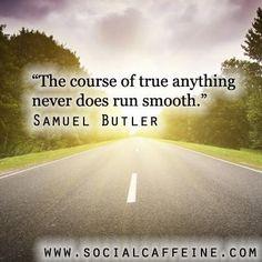 #SocialCaffeine Buzzworthy Quote of the Day - Samuel Butler