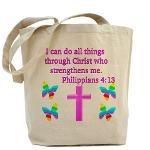 PHILIPPIANS 4:13 Tote Bag http://www.cafepress.com/heavenlyblessings/12252177#Philippians #Philippians413 #Philippians4 #LettertoPhilippians #Philippians4scriptureverse  #Icandoallthings #Christwhostrenghtensme