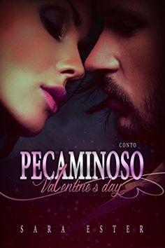 Conto Pecaminoso Valentine's Day: livro 1, 5 (Trilogia Pecaminoso) - eBooks na Amazon.com.br