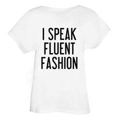 I SPEAK FLUENT FASHION OVERSIZED T-SHIRT