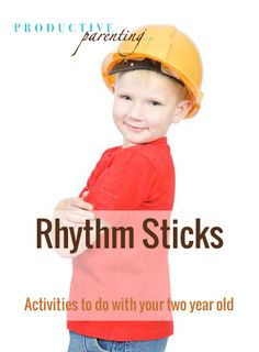 Productive Parenting: Preschool Activities - Rhythm Sticks - Middle Two-Year Old Activities