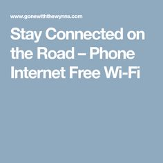 Stay Connected on the Road – Phone Internet Free Wi-Fi