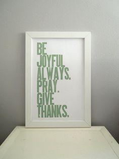 Thanksgiving Decor, Light Sage Typography Poster, Be Joyful Always Pray Give Thanks Letterpress Print via Etsy