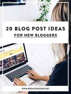 20 Blog Post Ideas for New Bloggers   Lifestyle Bloggers   Writers Block