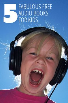 5 Fab Free Audio Books for Kids.