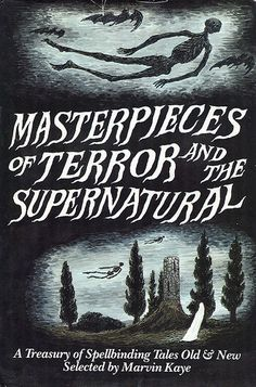 Masterpieces of Terror and the Supernatural by Edward Gorey