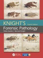 Knight's forensic pathology / Pekka Saukko, Bernard Knight Topogràfic: 614.259 KNI #novetatsCRAIUBMedicina