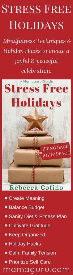 Stress Free Holidays ♥ Holiday Hacks ♥ Mindfulness