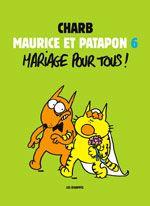 Nouveau livre de Charb : Maurice et Patapon 6