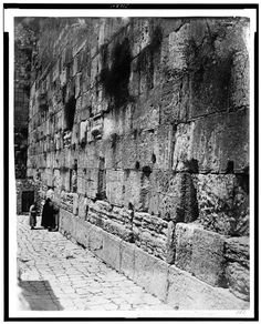 The Kotel in1860 ~ Jerusalem, Israel ~ the oldest photo published