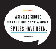 """Wrinkles should merely indicate where smiles have been."" —Mark Twain #quotes #smile #dentalquotes"