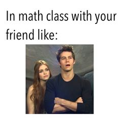 In math class with your friend like.. :D