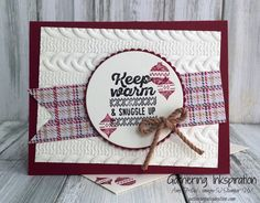 Gathering Inkspiration: Wrapped in Warmth... Keep Warm & Snuggle Up