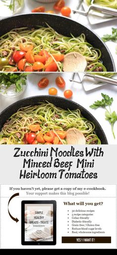 Zucchini Noodles with Minced Beef and Mini Heirloom Tomatoes Dish by Dish Heirloom Tomato Recipes, Heirloom Tomatoes, Healthy Dishes, Food Dishes, Healthy Recipes, Tomato Dishes, Celiac Recipes, Mince Recipes, Recipe 30