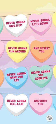 Rick Astley Valentines Heart Candy Bunting Banner Template. Funny Valentine Decor. Pastel Candy Hearts. Printable Decoration  https://www.etsy.com/nz/listing/493894070/heart-candy-printable-bunting-banner-for?ref=shop_home_feat_1