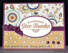 Give Thanks by stampwithtrude - Cards and Paper Crafts at Splitcoaststampers