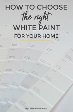 Easy steps to choose the right white paint for walls, cabinets, or trim so you can avoid color mistakes + the best white paint colors to give you a starting point.