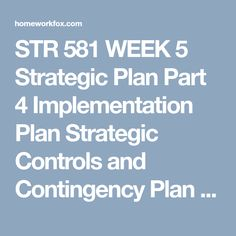 implementation, strategic controls, and contingency plan essay Caterpillar inc: implementation, strategic controls, and contingency plans 2130 words | 9 pages regard, caterpillar inc has to have an effective business strategy and contingency plans as well as an effective implementation plan.