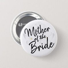 Shop Mother of the Bride - Script Calligraphy Button created by DesignsbyDonnaSiggy. Bridal Shower Party, Wedding Party Favors, Wedding Decorations, Custom Badges, Custom Buttons, Team Bride, Father Of The Bride, Wedding Bridesmaids, Maid Of Honor