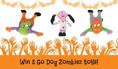 +10/22  [vv-fF]  DogTipper:  Win Three Zombiez Dog Toys!  One winner will receive all three toys for their lucky pup!