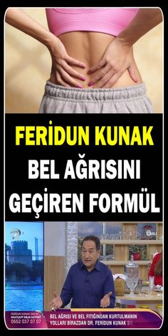Feridun Kunak Bel Ağrısını Geçiren Formül. Feridun Kunak bel fıtığına ve diğer nedenlere bağlı bel ağrısı için bitkisel tarif.