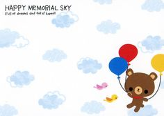 Free Notes: Happy Memorial Sky #free #printables #cute #kawaii #asian #stationary #bear #memo