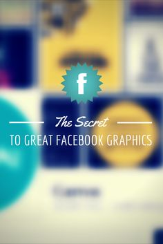 The Secret to Great Facebook Graphics http://kimgarst.com/the-secret-to-great-facebook-graphics #socialmedia
