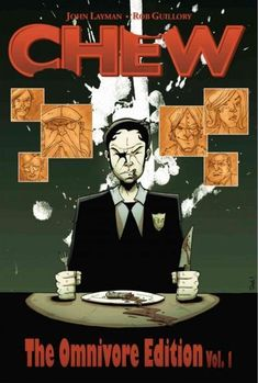 Chew The Omnivore Edition 1 (Chew The Omnivore Edition)
