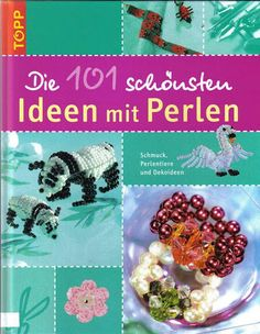 Revista Die 101 schousten Ideen mit Perlen - Márcia Ogava Ribeiro - Picasa Web Albums