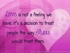 Treat others the way we want to be treated...Words that i live by and pass on to others. Amen!