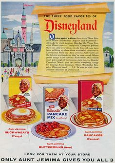 1957 Ad for Aunt Jemina Pancakes and Disneyland.
