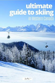Dreaming about skiing in Canada this winter season? Well, winter is coming, and we're sharing why skiers should make their dreams of skiing in Western Canada come true this season. From incredible deep powder terrain to bluebird days and corduroy runs, plan your ski holiday with our ultimate guide to Western Canadian ski resorts. #skiing #winter #skiholiday #canada #westerncanada Ski Canada, Visit Canada, Canada Travel, Travel Usa, Western Canada, Columbia Travel, Travel Tips, Travel Destinations, British Columbia
