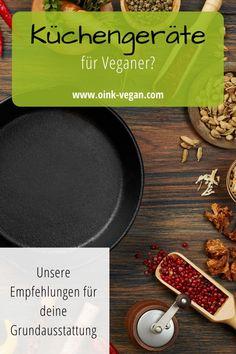 """Welche Küchengeräte fehlen noch in deiner Küche? Schau dir hier unsere """"must haves"""" an #vegan #vegankochen #veganleben #veganwerden #küchengeräte Raclette Fondue, Vegane Rezepte, Vegan Products, Interesting Facts, Simple, Tips"""