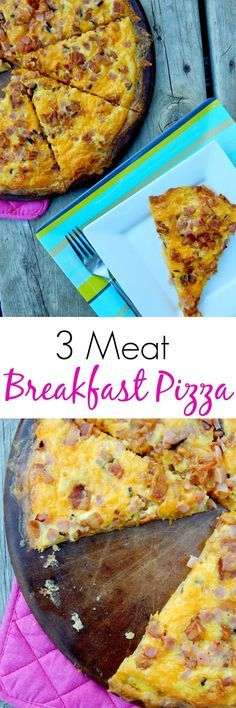 3 Meat Breakfast Pizza...kids and adults will flip for this breakfast dish on the weekends!
