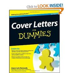 Cover Letters for Dummies. Call # RCL 18