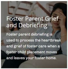 Foster parent debriefing is used to process the heartbreak and grief of foster care when a foster child placement moves and leaves your foster home. View link for a how-to! #fosterparenting #fostercare #thisisfostercare #fostercare #fostercareawareness #fostercarer #fostercaresystem #fostercareadoption #fostercareadventures #fostercareFAQs #newfosterparent #fostermom #fosterdad #grief #fostergrief Foster Family, Foster Mom, Foster Care System, Foster Care Adoption, Attachment Parenting, Foster Parenting, Grief, Being Used, Trauma