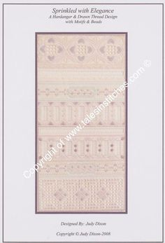 An intermediate Hardanger design which includes, drawn thread, satin stitch motifs, sampler stitches, backstitch and beadwork. Design size is 8.3 x 16.4 inches when stitched on 28 count even weave fabric.