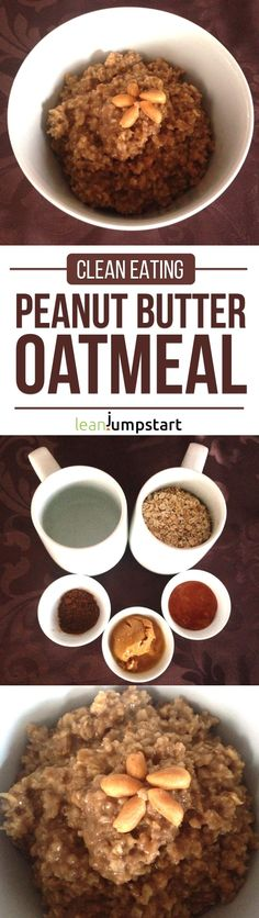 Clean Eating Peanut Butter Oatmeal Recipe: Easy and Delicious