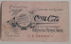 """Coca Cola coupon from the 1890s for two complimentary glasses of """"Brain and Nerve Tonic"""""""