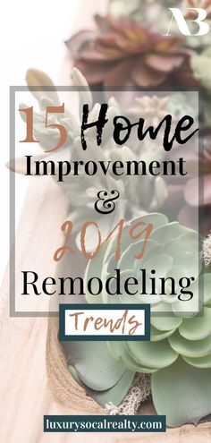 Home Remodeling Ideas//Home Renovation Ideas//Home Improvement Ideas//Discover 15 Home Improvement Trends That Will Make You Want To Remodel in 2019 - see what's popular and trending by Joy Bender Luxury Real Estate Agent Compass San Diego REALTORreg La Jolla, Home Renovation, Home Remodeling, Kitchen Remodeling, Carlsbad California, Encinitas California, Oceanside California, Moving To San Diego, Luxury Real Estate Agent