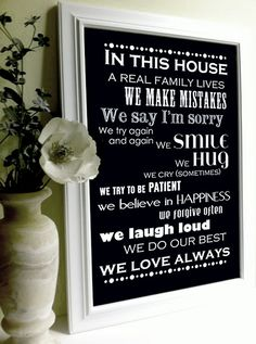 This is still true at my Mom & Dad's home...Blessed!!   Family Rules In Our House We... 12x18 Inspirational Quote by UUPP, $42.00