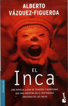 El Inca - Alberto Vázquez Figueroa
