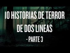 10 Historias de terror de dos líneas (Parte 2) - YouTube