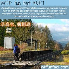 Japan keeps a defunct train station for just ONE girl - So she can go to school! Faith in Humanity Restored! ~WTF awesome & fun facts