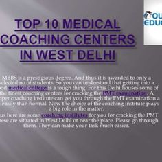 MBBS is a prestigious degree. And thus it is awarded to only a selected no of students. So you can understand that getting into a good medical college is a. http://slidehot.com/resources/top-medical-coaching-centers-in-west-delhi.53736/