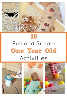 10 Fun and Simple Activities for one year olds. An awesome list of simple and fun activities for young toddlers. Minimal preparation and maximum fun for little ones!