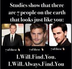 I will ALWAYS find you hahaha